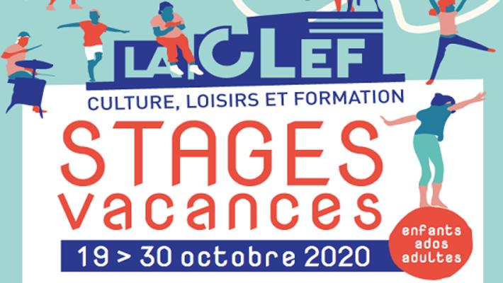 - [La CLEF] Stages ouverts à tous - Vacances de la Toussaint