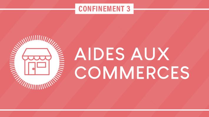 - Covid-19 : Commerces - Entreprises - Artisans