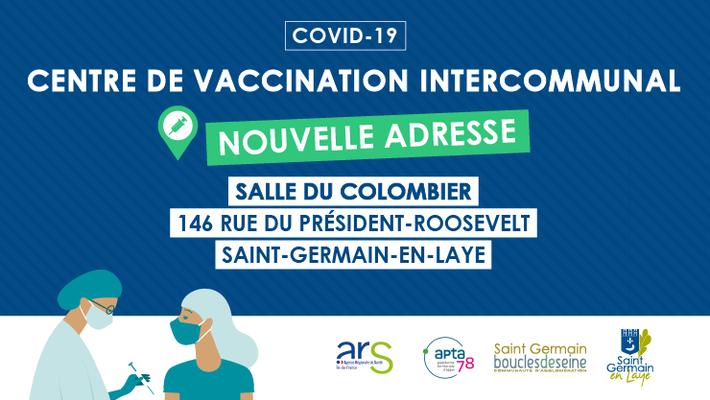 - Le centre de vaccination intercommunal est désormais situé à la salle du Colombier