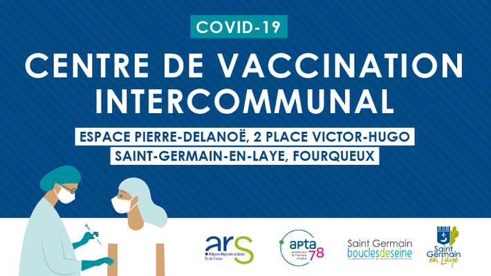 - Saint-Germain-en-Laye devient centre de vaccination intercommunal