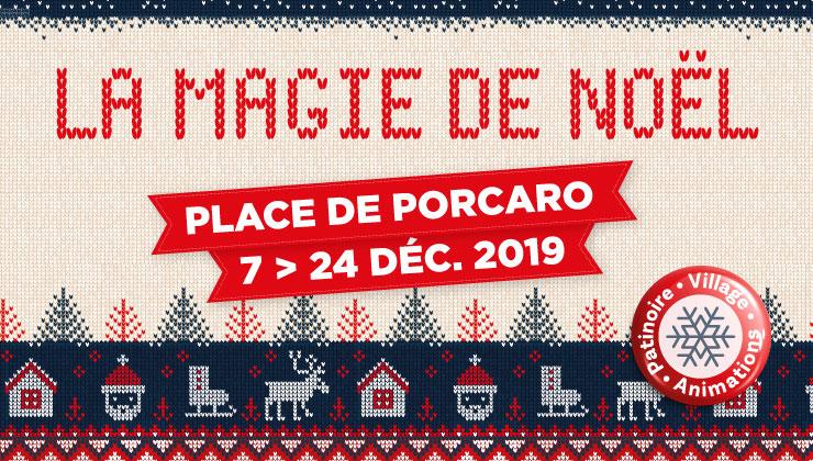 La magie de Noël, Place de l'Abbé Porcaro, du 7 au 24 décembre