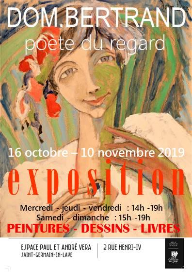 Exposition Dom. Bertrand, poète du regard