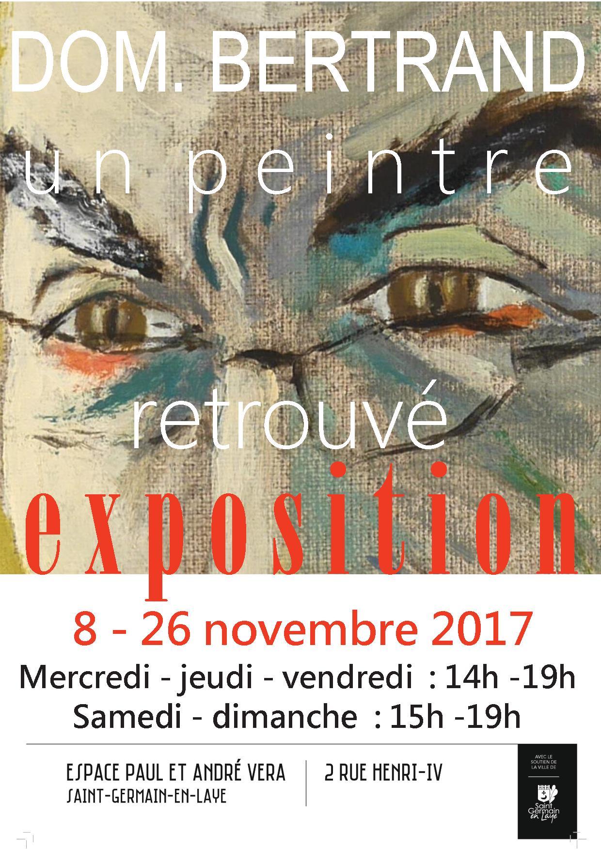 """Exposition Dominique Bertrand """"Un peintre retrouvé"""""""