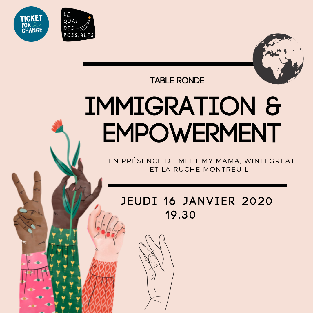 Soirée Ticket for Change : Immigration & Empowerment