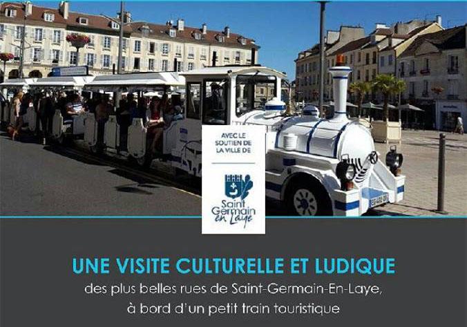 Re d couvrir la ville en petit train ville de saint germain - Office du tourisme saint germain en laye ...